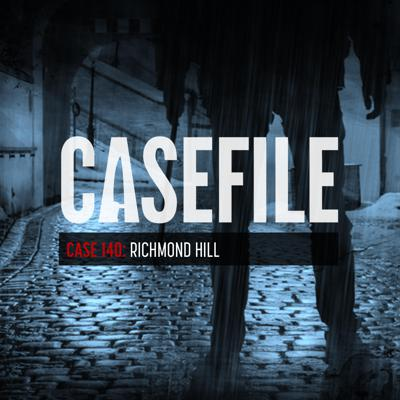Cover art for Case 140: Richmond Hill