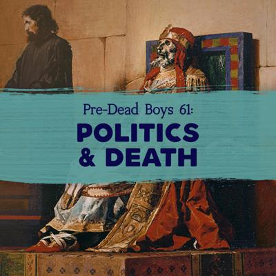 Cover art for 61: Politics & Death