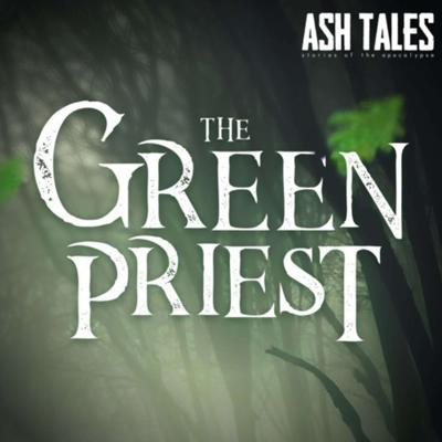 Cover art for Episode 14: The Green Priest