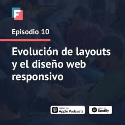 Cover art for Episodio 10 - Evolución de layouts y el diseño web responsivo
