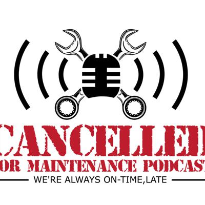 Cancelled for Maintenance