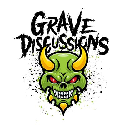 Grave Discussions