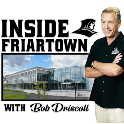 Get the inside scoop on what's happening in Friartown.   Each episode we will speak with Providence College Athletic Director, Bob Driscoll, about the latest news in Friartown and college athletics.  Find out what former Friars are up to now and hear current coaches discuss how they're molding championship student-athletes on and off the field.