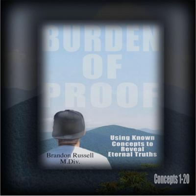 Burden of Proof: Using Known Concepts to Reveal Eternal Truths