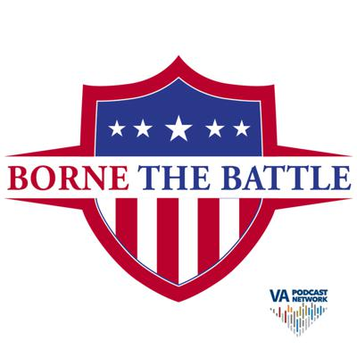 Hosted by Marine Corps Veteran Tanner Iskra, Borne the Battle recognizes each battle, challenge, and sacrifice our Veterans endure during and after their service, as well as spotlighting important resources, offices, and benefits VA offers our Veterans.  The Department of Veterans Affairs does not endorse or officially sanction any entities that may be discussed in this podcast, nor any media, products or services they may provide.