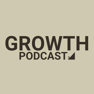 Growth Podcast