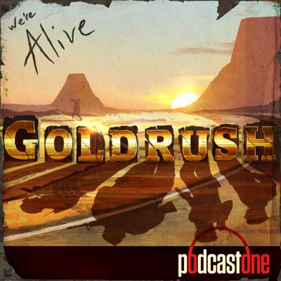 Cover art for We're Alive Goldrush Premieres Tuesday September 10th