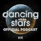 Dancing with the Stars Ireland: Official Podcast - RTÉ