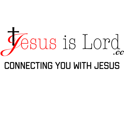 Jesus is Lord.cc Podcast