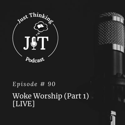 Cover art for EP # 090 | Woke Worship (Part 1) [Live]