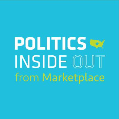 Politics Inside Out from Marketplace
