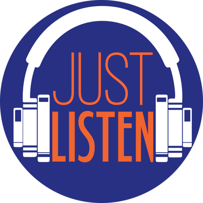Just Listen Podcast
