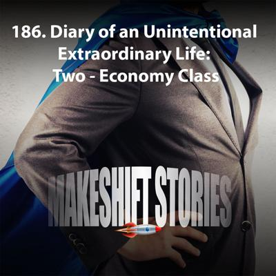 Cover art for Diary an Unintentional Extraordinary Life: Two Economy Class