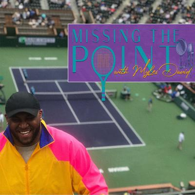 Cover art for Premiere of Missing the Point with Myles David/US Open 2020 Preview Ft. Bryan Hudson