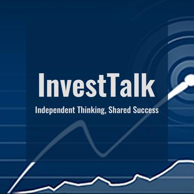 In today's global economy, understanding investment options can be an extremely challenging task. Investors are continually bombarded with hearsay opinions and ever-changing financial data. So, to prevail, serious investors need the benefit of market education and unbiased guidance.This realization is why a fast-growing number of listeners choose to make KPP Financial's 'InvestTalk' radio program and podcast a must have element of their investing strategy.InvestTalk is a weekday program that examines a series of fresh and relevant investment topics while answering caller questions. InvestTalk is made possible by KPP Financial of Irvine, California. The program / podcast is hosted by KPP principals Steve Peasley and Justin Klein.No investment question is out of bounds. Is your asset portfolio properly balanced? How can you better manage your 401(k)? How will economic events effect the real estate market?Please tell your friends and family members that they can hear timely answers to these and many other financial and investment questions on each InvestTalk episode, with a new one every weekday. Learn more-- http://blog.investtalk.comSupport this podcast at — https://redcircle.com/investtalk-investment-in-stock-market-financial-planning/donationsWant to advertise on this podcast? Go to https://redcircle.com/brands and sign up.