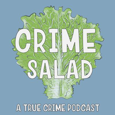 Crime Salad is a true crime podcast, delivering a healthy portion of crime every other week on Wednesday. Hosted by Ashley and Ricky.Support this podcast at — https://redcircle.com/crime-salad-podcast/donationsWant to advertise on this podcast? Go to https://redcircle.com/brands and sign up.