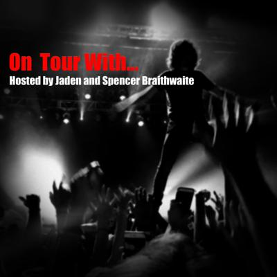 On Tour With...