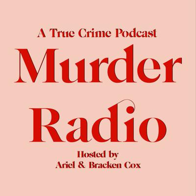 Ariel & Bracken Cox discuss the true crime, TV and Movie Recommendations and more!