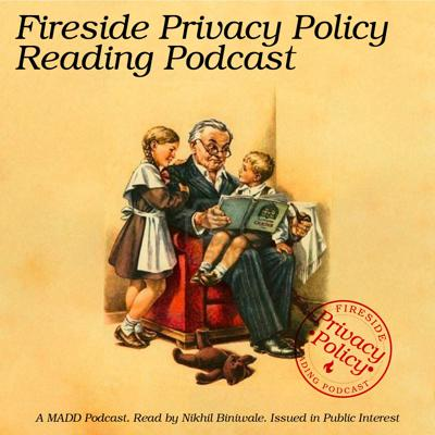 Fireside Privacy Policy Reading Podcast