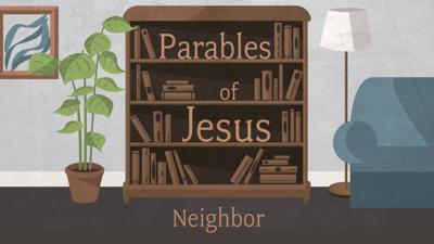Cover art for Parables of Jesus | Neighbor