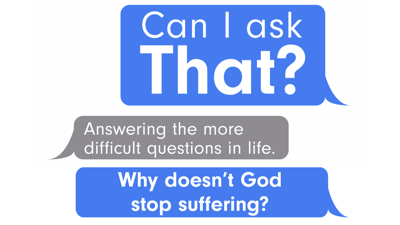 Cover art for Can I Ask That? :: Why Doesn't God Stop Suffering?