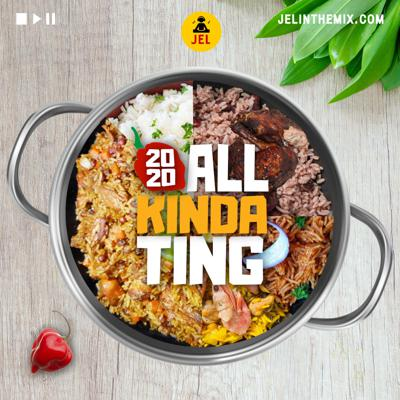 Cover art for 2020 ALL KINDA TING (RAW) | Multi-genre Mix | Mixed by DJ JEL