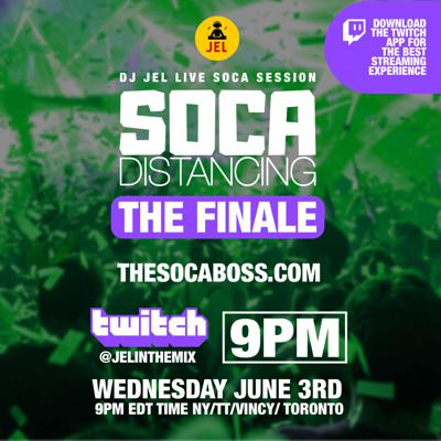Cover art for LIVE SESSION: SOCA DISTANCING JUNE 3 (Hosted by DJ JEL)
