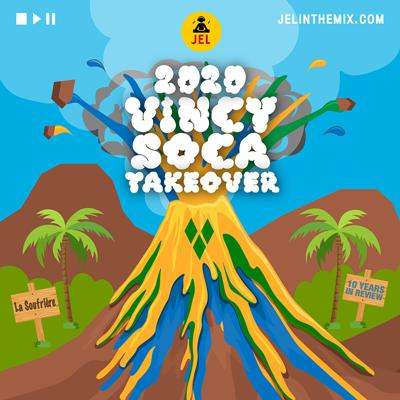 Cover art for 2020 VINCY SOCA TAKE OVER | 10 YEARS IN REVIEW
