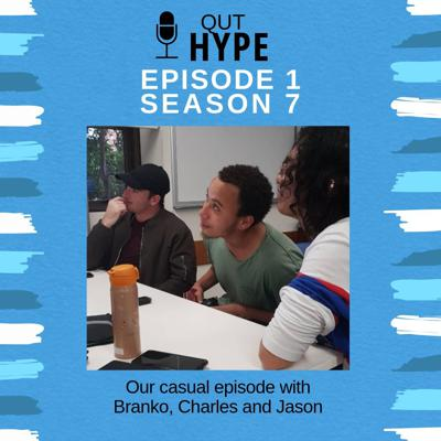 Cover art for Episode 1- Season 7: QUTHype's casual episode with Branko, Charles and Jason