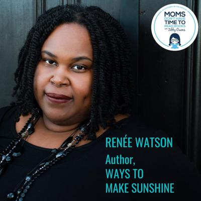 Cover art for Renée Watson, WAYS TO MAKE SUNSHINE
