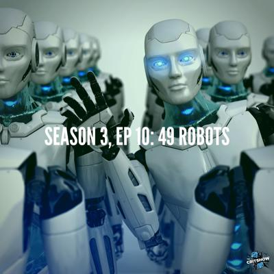 Cover art for 49 Robots (S3, E10)