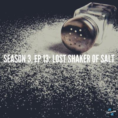 Cover art for Lost Shaker of Salt (S3, E13)
