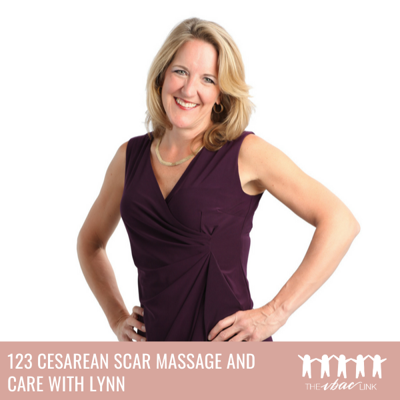 Cover art for Cesarean Scar Massage and Care with Lynn