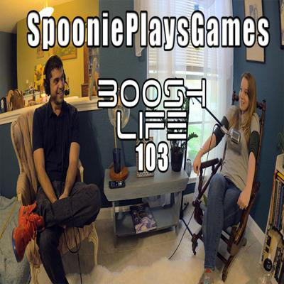 Cover art for #103 SpooniePlaysGames