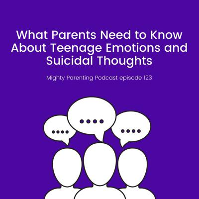 Cover art for What Parents Need To Know About Teenage Emotions And Suicidal Thoughts   Dr. Lia Gaggino   Episode 123