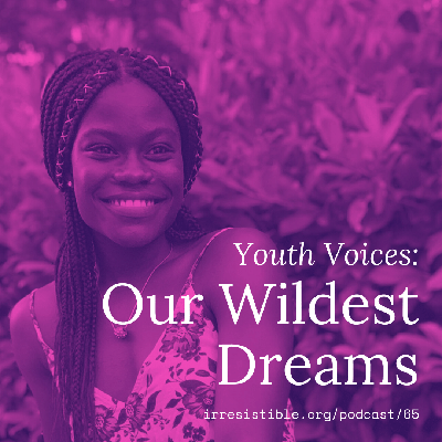 Cover art for Youth Voices: Our Wildest Dreams
