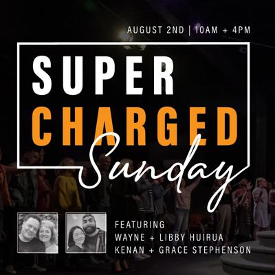 Cover art for SUPERCHARGED SUNDAY   2nd August 2020 AM Service   Ps Wayne Huirua