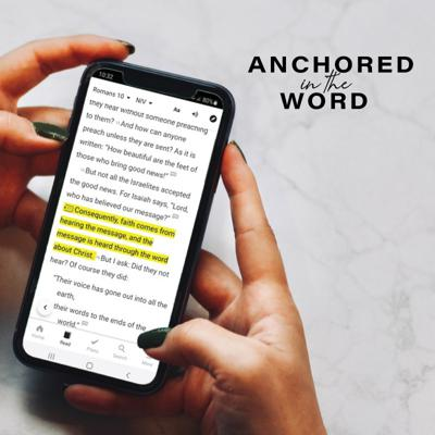Cover art for ANCHORED IN THE WORD   20th September 2020   Dr Lucy Boyd-Bell