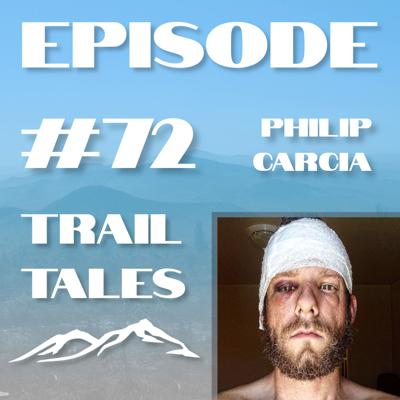 Cover art for #72 | A Near Death Experience on Mount Whitney with Philip Carcia