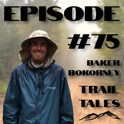Cover art for #75 | Two Thru Hikers talk about Backpacking Tents, Packs, and other Gear