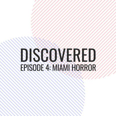Cover art for S1 | Episode 4: Miami Horror