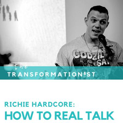 Cover art for 015 - Richie Hardcore: How to Real Talk