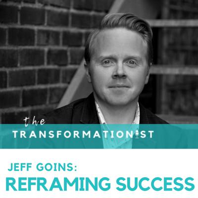 Cover art for 020 - Jeff Goins: Reframing Success