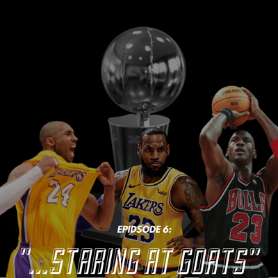 Cover art for Episode 6: Staring At GOATs