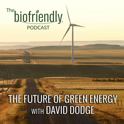 Cover art for The Future of Green Energy with David Dodge