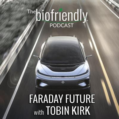 Cover art for Faraday Future with Tobin Kirk
