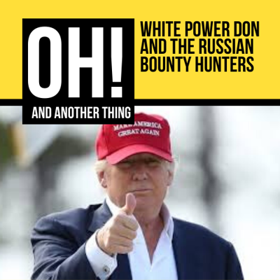 Cover art for White Power Don, And The Russian Bounty Hunters