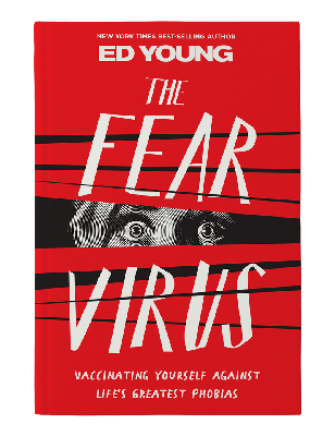 Why You Want to Escape The Fear Virus