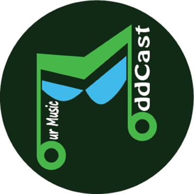 Our Music Oddcast