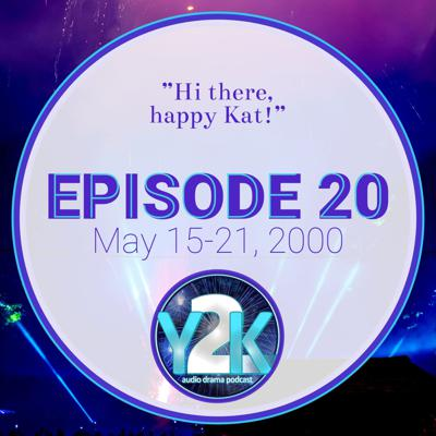 Cover art for Episode 20: May 15-21, 2000
